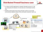 distributed firewall business case