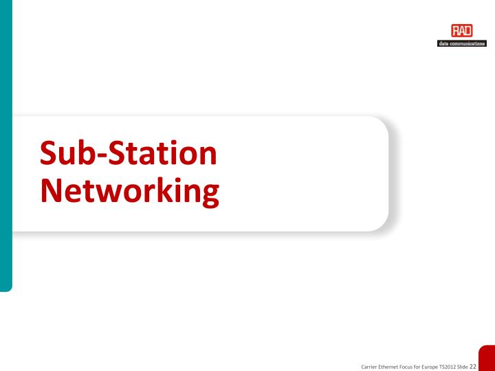 Sub-Station Networking