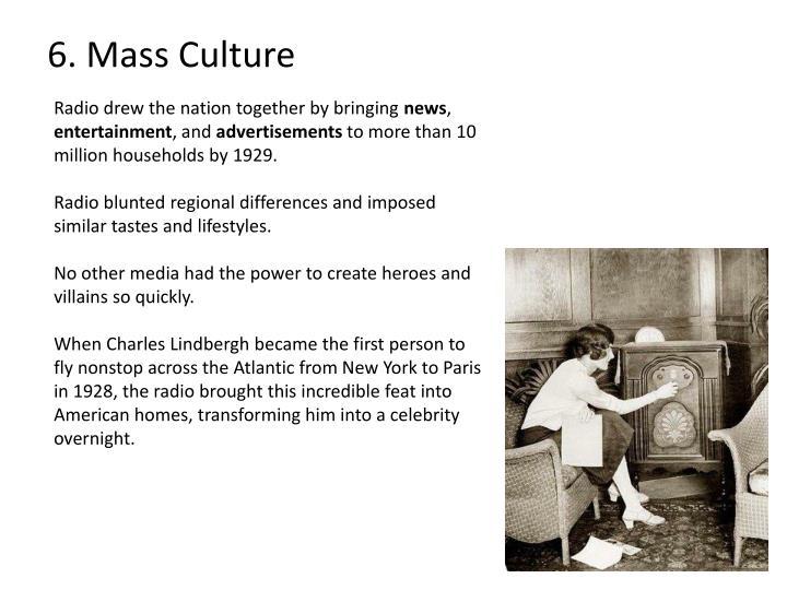 6. Mass Culture