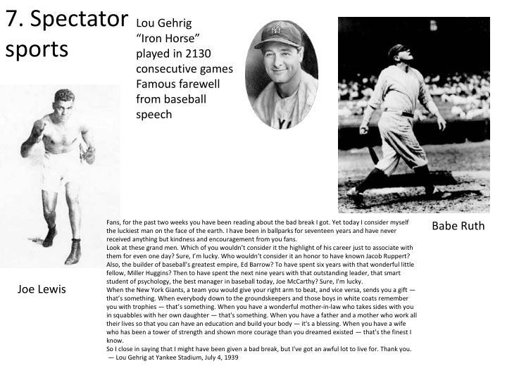 7. Spectator sports
