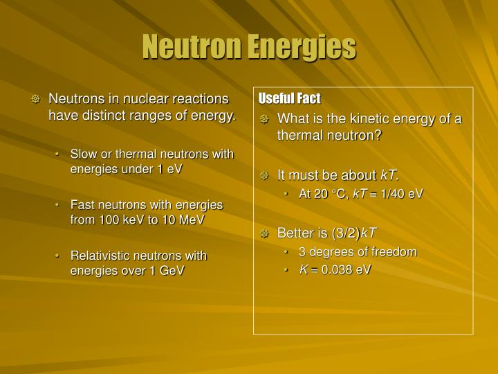 Neutron energies