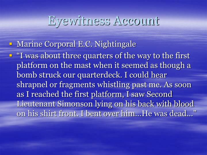 Eyewitness Account