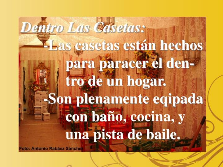 Dentro Las Casetas: