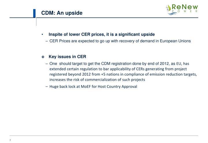 CDM: An upside
