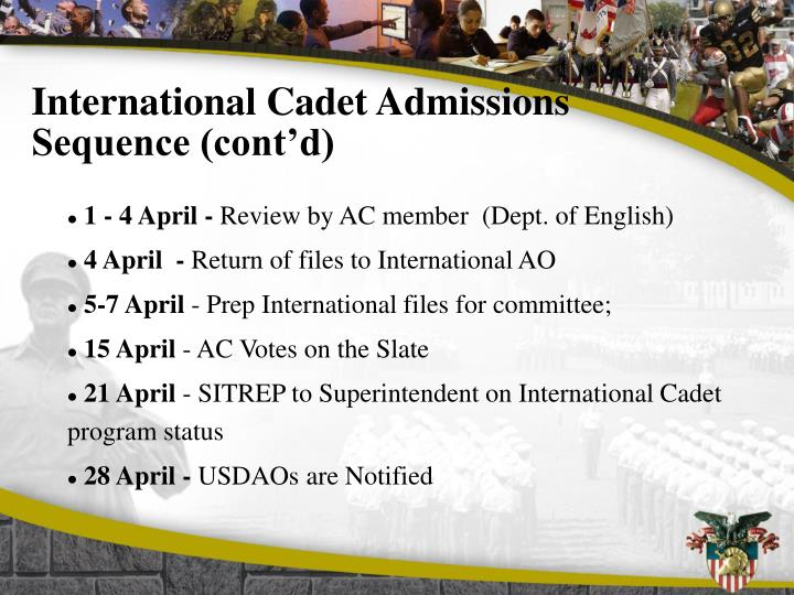International Cadet Admissions Sequence (cont'd)
