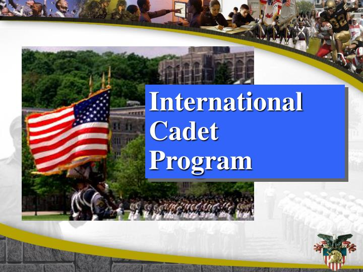 International cadet program