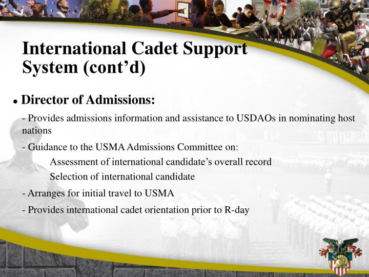 International Cadet Support System (cont'd)