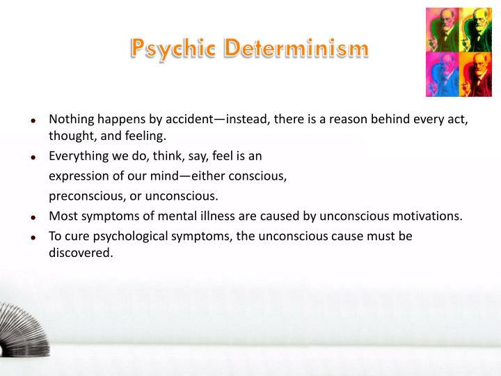 Psychic Determinism