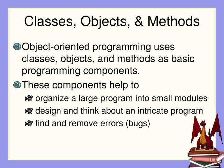 Classes, Objects, & Methods