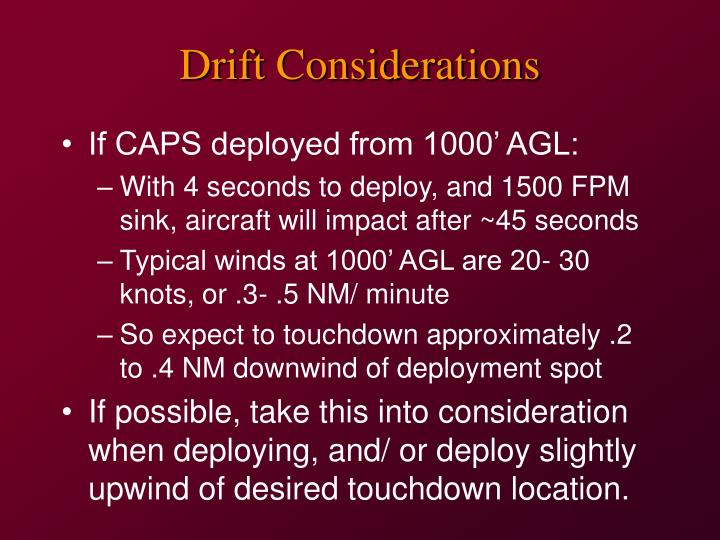Drift Considerations