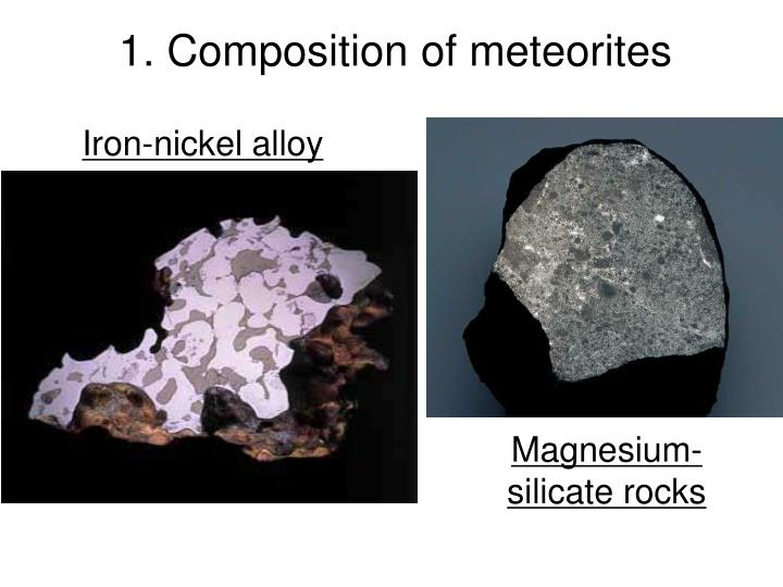 1. Composition of meteorites