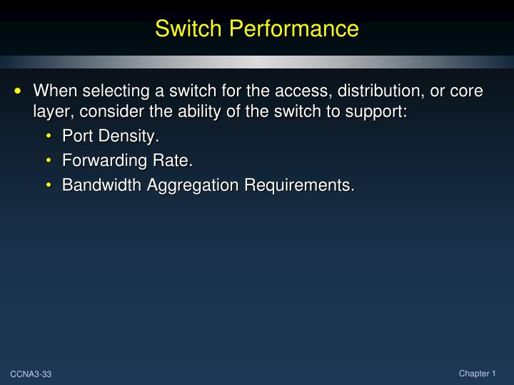 Switch Performance