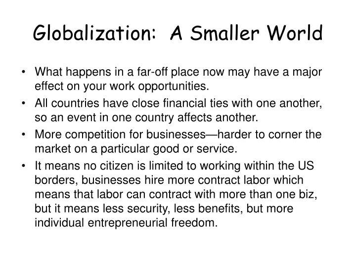 Globalization:  A Smaller World