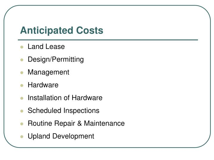 Anticipated Costs
