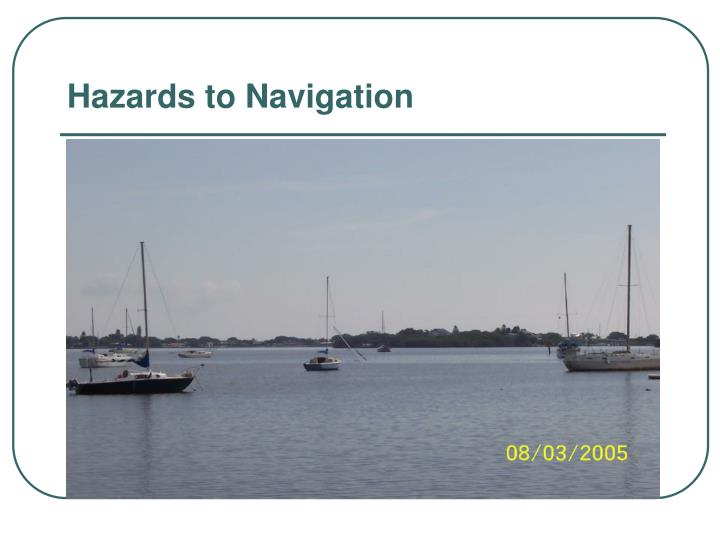 Hazards to Navigation