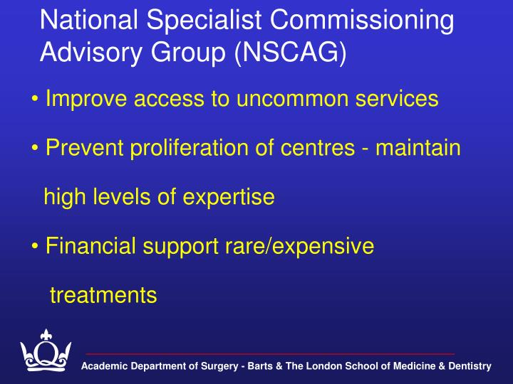 National Specialist Commissioning Advisory Group (NSCAG)