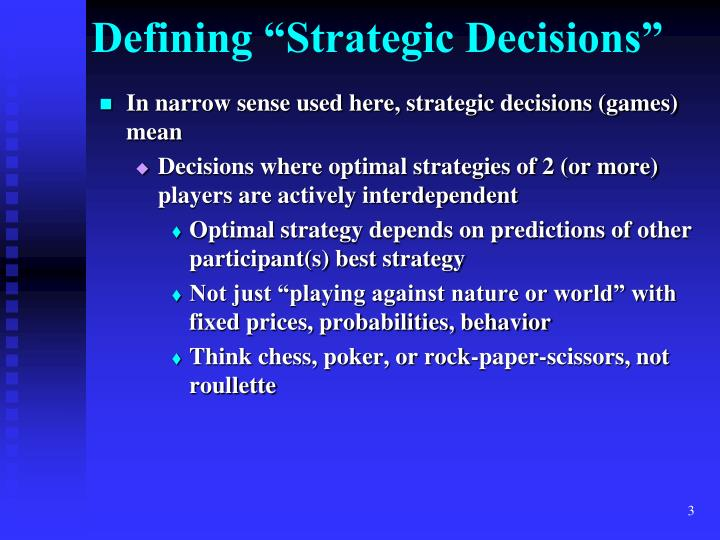 Defining strategic decisions