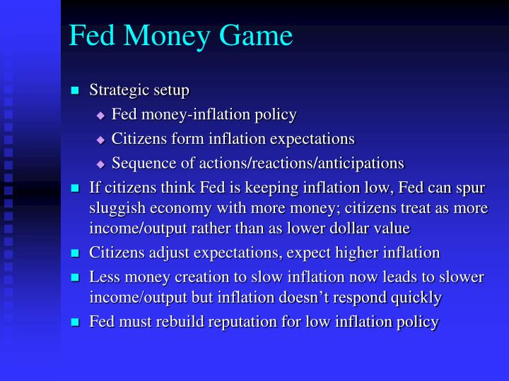 Fed Money Game