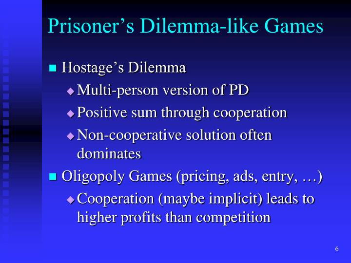 Prisoner's Dilemma-like Games