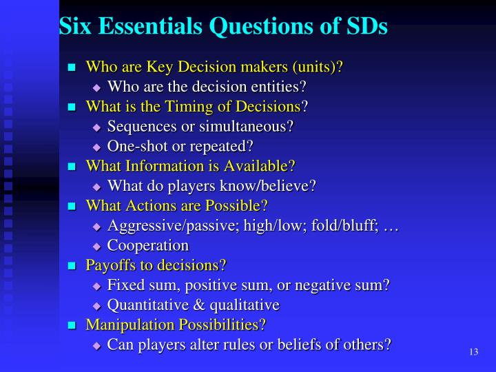Six Essentials Questions of SDs