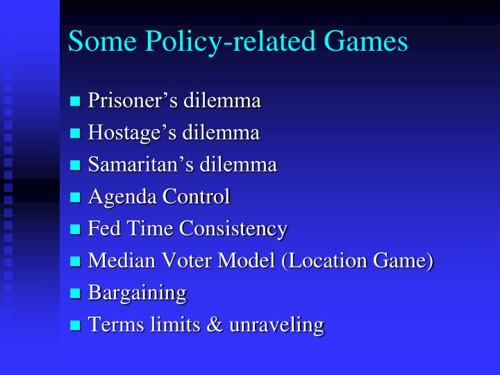 Some Policy-related Games