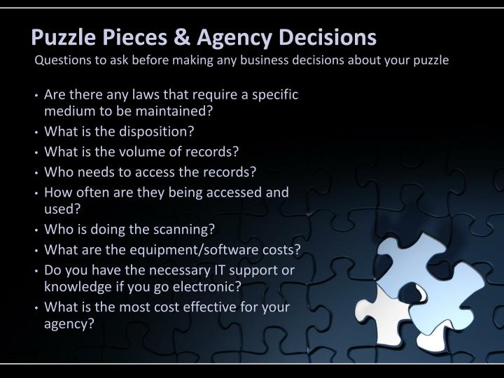 Puzzle Pieces & Agency Decisions