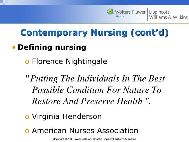 Contemporary Nursing (cont'd)