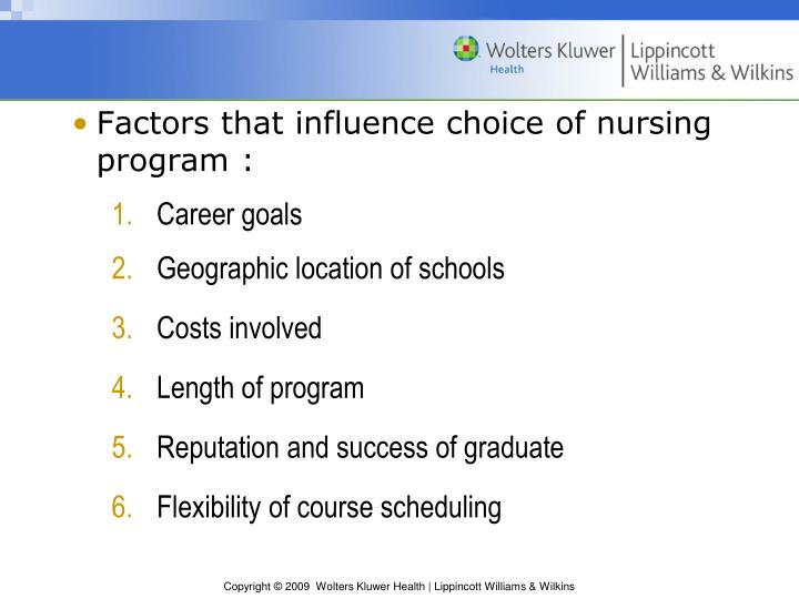 Factors that influence choice of nursing program :