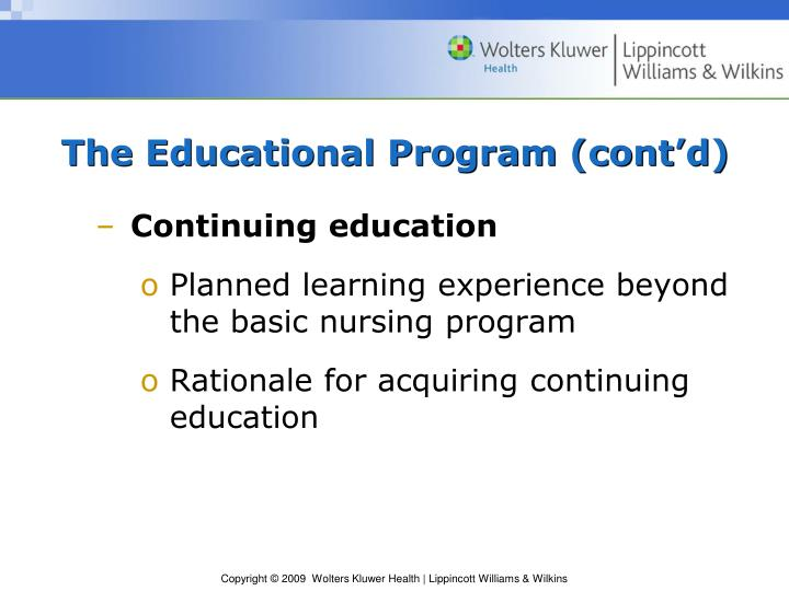 The Educational Program (cont'd)