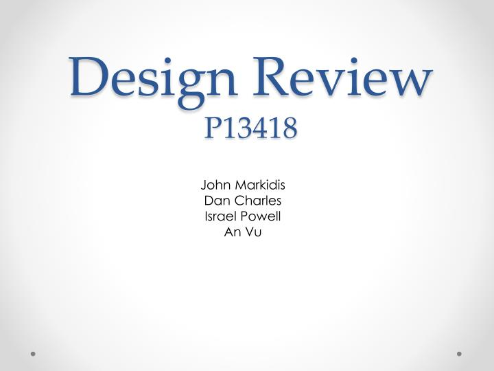 Design review p13418