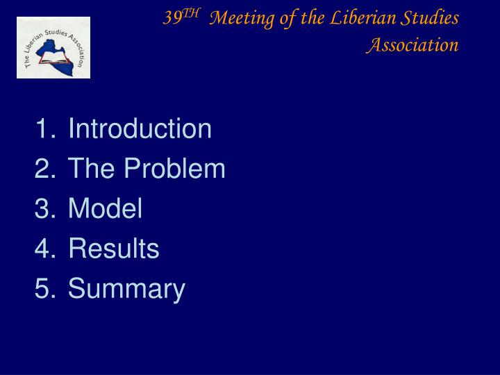 39 th meeting of the liberian studies association1