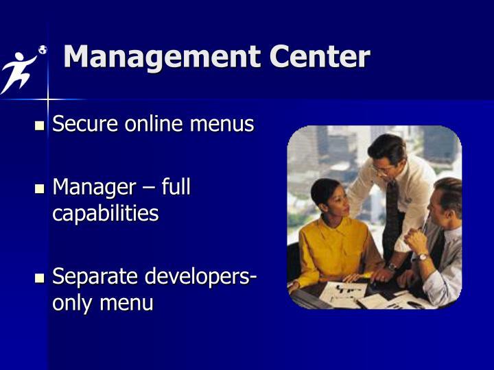 Management Center