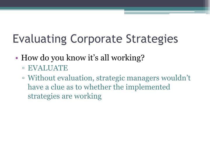 Evaluating Corporate Strategies