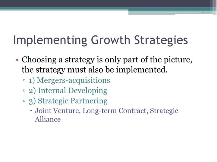 Implementing Growth Strategies