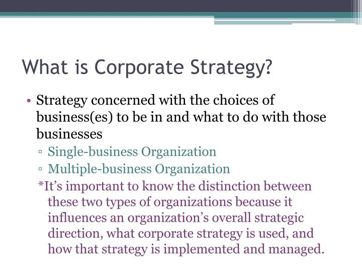 What is corporate s trategy