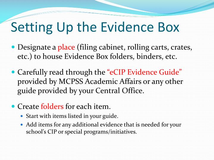 Setting Up the Evidence Box
