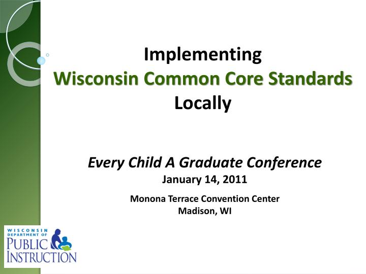 Every child a graduate conference january 14 2011 monona terrace convention center madison wi