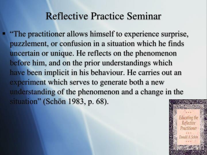 Reflective Practice Seminar