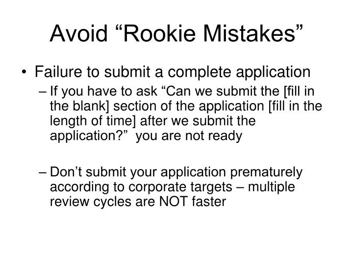 "Avoid ""Rookie Mistakes"""