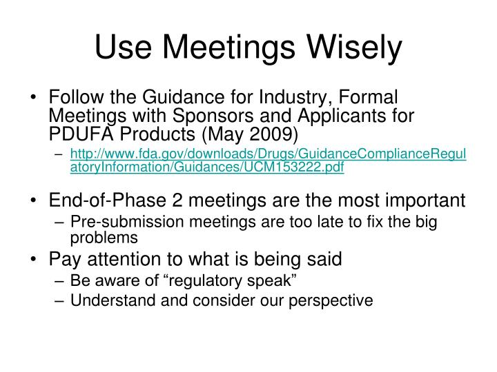 Use Meetings Wisely