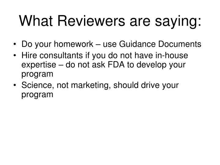 What Reviewers are saying:
