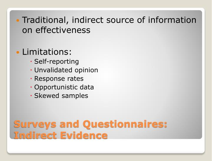 Traditional, indirect source of information on effectiveness