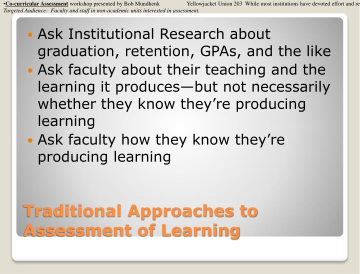 Traditional approaches to assessment of learning