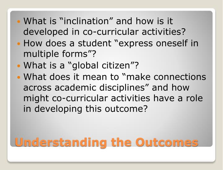 "What is ""inclination"" and how is it developed in co-curricular activities?"