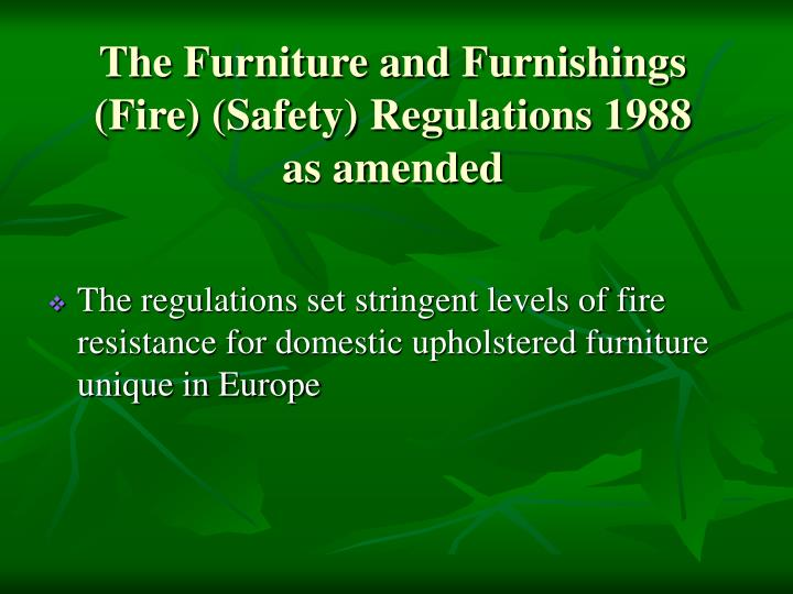 The Furniture and Furnishings (Fire) (Safety) Regulations 1988