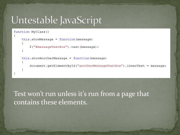 Untestable JavaScript