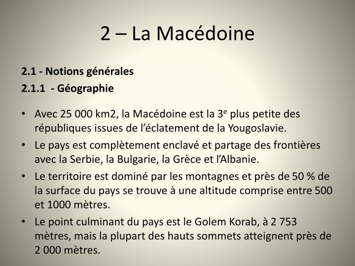 2 – La Macédoine