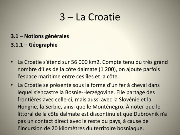 3 – La Croatie