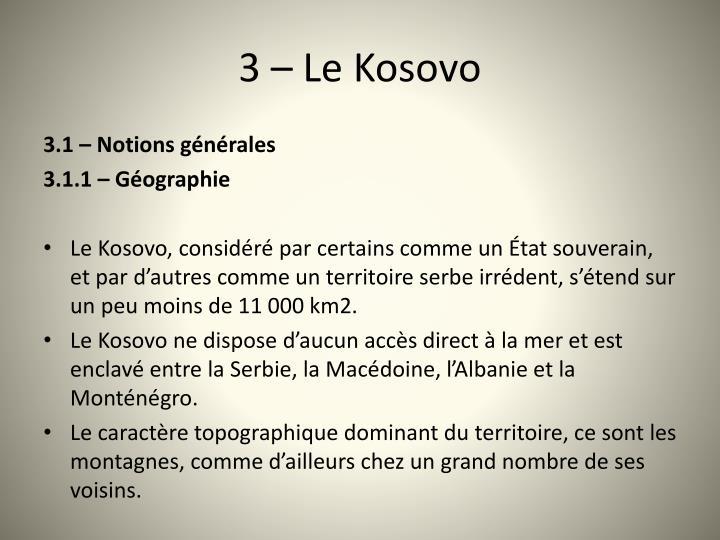 3 – Le Kosovo