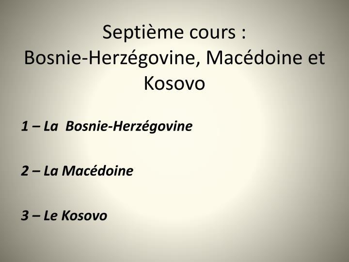 Septième cours: